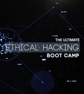 The Ultimate Ethical Hacking Boot Camp